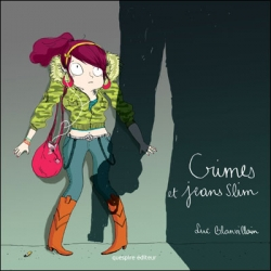 Crimes et jeans slim - Loic Blanvillain - Quespire editions