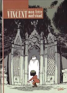 Vincent, mon frère mort vivant